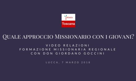 """Video Relazioni Formazione """"Quale Approccio Missionario con i Giovani?"""""""